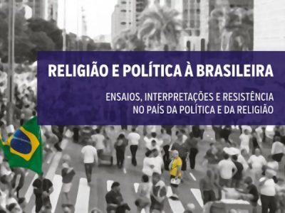 RELIGIÃO E POLÍTICA À BRASILEIRA – lançamento do segundo volume