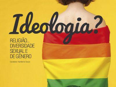 """Editorial 12ª Edição – """"Ideologia?"""" Religião… Diversidade Sexual e de Gênero"""