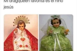 Porque o menino Jesus pode ser um bebê drag queen