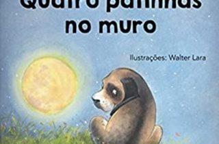 Dica de Livro: Quatro patinhas no muro – Autora Elizete Lisboa